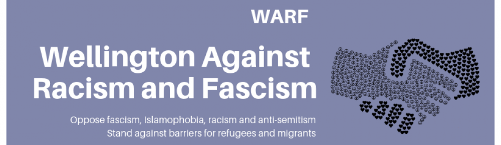 Wellington Against Racism & Fascism (WARF)